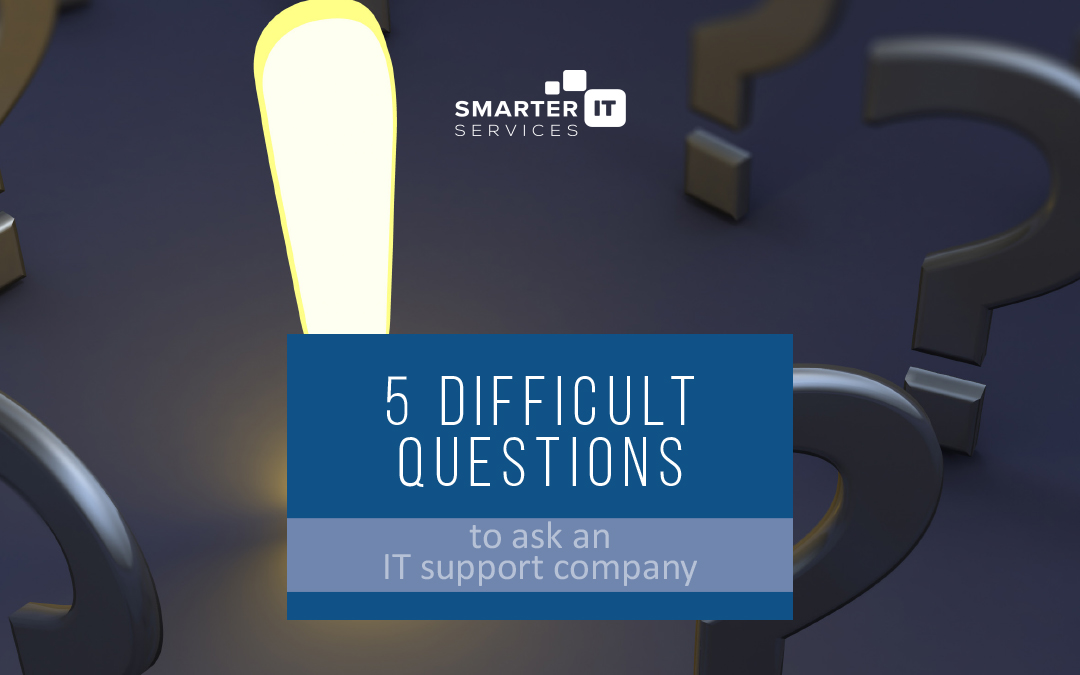 30 Difficult Questions to Ask your New IT Company